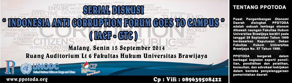 Serial Diskusi Indonesia Anti Corruption Forum Goes To Campus (IACF-GTC) 3