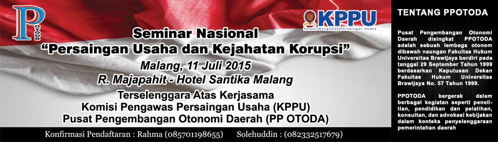 "Seminar Nasional ""Persaingan Usaha dan Kejahatan Korupsi"""