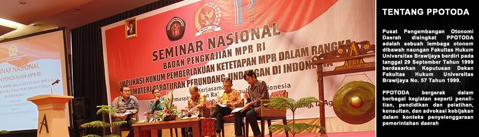 "Seminar Nasional ""Implikasi Hukum Pemberlakuan Ketetapan MPR Dalam Rangka  Uji Materi Peraturan Perundang-undangan Di Indonesia"""
