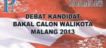Debat Kandidat Bakal Calon Walikota Malang 2013